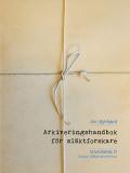 Studiehandledning Arkiveringshandbok