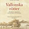 Studiehandledning Vallonska rötter